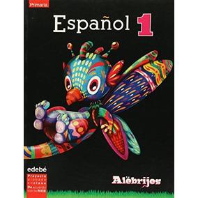 Libro Alebrijes. Espanol 1 - Nuevo