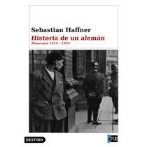 Historia De Un Aleman Memorias - Sebastian Haffner - Libro