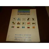 Libro Fundamentos De Marketing William Stanton,etzel