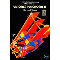 Visiones Peligrosas Ii - Harlan Ellison - Libro