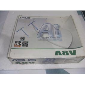 Placa Mãe Asus A8v-e Se Nova Com Caixa Cd De Driver E Manual