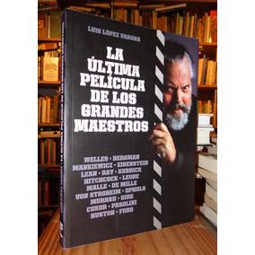 López Varona: La Última Película De Los Grandes Maestros