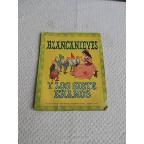 Libro Blancanieves Y Los 7 Enanos . Ed. Sigmar 1969
