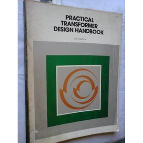 Handbook engenharia livros de engenharia no mercado livre brasil practical transformer design handbook eric lowdon fandeluxe Image collections
