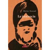 La Inocencia - Marina Yuszczuk