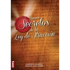 Libro Nuevos Secretos De La Ley De Atraccion De Alberto Marp