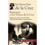 Respuesta A Sor Filotea De La Cruz Sor Juana