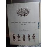 Uniformes Del Ejercito Argentino 1810-1820 Fernandez Rivas