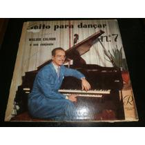 Lp Waldir Calmon - Feito Para Dançar Nº7, Disco Vinil