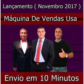 Curso Máquina De Vendas Usa 2017 +1000 Cursos Brindes 2017
