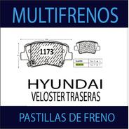 Pastillas De Freno Tras Hyundai Veloster Gtx