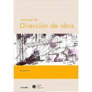 Manual De Direccion De Obra