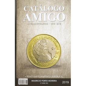 Catálogo Amigo - Moedas E Cédulas Brasileiras 2 Em 1 - 2018