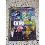 Nuevo Atlas Practico De Venezuela | El Nacional