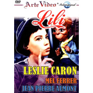 Lili - Leslie Caron - Mel Ferrer - Jean Pierre Aumont