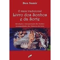 Livro - O Mais Tradicional Livro Dos Sonhos E Da Sorte