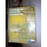 Libro Catalogo De Partes De Carrocerias Ford