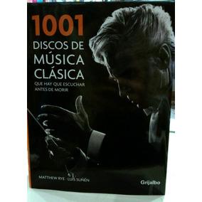 1001 Discos De Musica Clasica
