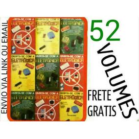 Coleção Divirta-se Com Eletrônica 52 Vol Lote Frete Gratis