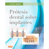 Misch - Prótesis E Implantología - Promoción 2 Libros