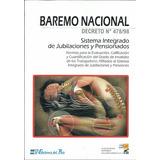 Baremo Incapacidad Nacional Decreto 478 98 Jubilacion Dyf