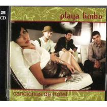 Playa Limbo - Canciones De Hotel Cd Y Dvd