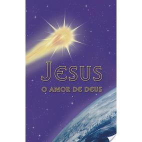 Jesus, O Amor De Deus