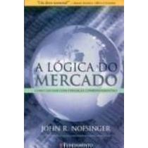 Livro A Lógica Do Mercado John R. Nofsinger