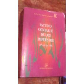 Estudio Contable De Los Impuestos 28° Edicion , Año 1998