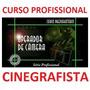 Curso Pro De Filmagem Cinegrafista + Luz + Simulador 3d Sony