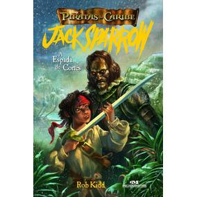 A Espada De Cortes - Col. Piratas Do Caribe - Jack Sparrow -