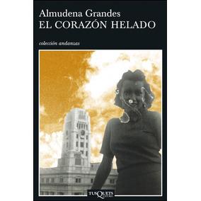 El Corazón Helado - Almudena Grandes - Digital