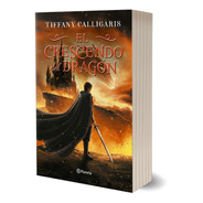 El Crescendo Del Dragón - Firmado Por Tiffany Calligaris -