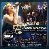60 Aniversario En Vivo Sonora Santanera 2 Cd + Dvd