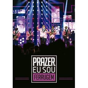 Ferrugem - Prazer, Eu Sou Ferrugem - Dvd