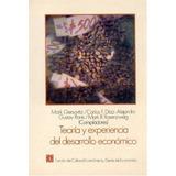 Libro : Teoria Y Experiencia Del Desarrollo Economico : E..