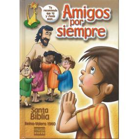 Biblia Reina Valera 60, Amigos Por Siempre Tapa Dura