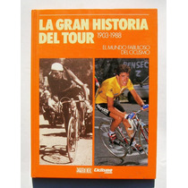 La Gran Historia Del Tour De Francia Ciclismo Libro 1989
