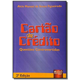 Cartao De Credito Questoes Controvertidas