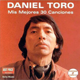 Cd Daniel Toro Mis Mejores 30 Canciones 2 Cds Open Music