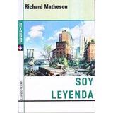 Soy Leyenda - Richard Matheson - Libro Nuevo!!!