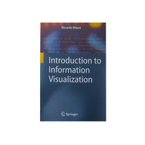 Livro Em Inglês - Introduction To Information Visualization