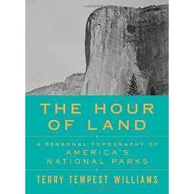 La Hora De La Tierra: Una Topografía Personal De Parques Nac
