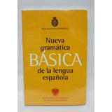 Nueva Gramática Básica De La Lengua Española Edit Espasa