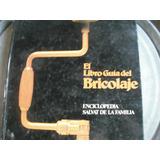Libro De Bricolaje Enciclopedia Salvat De 1981 El No. 5