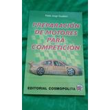 Preparacion De Motores Para Competicion Gualtieri