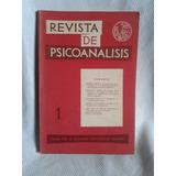 Revista De Psicoanalisis Enero Marzo 1964 Tomo Xxi Nº1