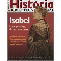 Revista De História Da Biblioteca Nacional N° 80, 81 E 82