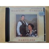 Freddie Mercury E Montserrat Caballé- Cd Barcelona- 1988