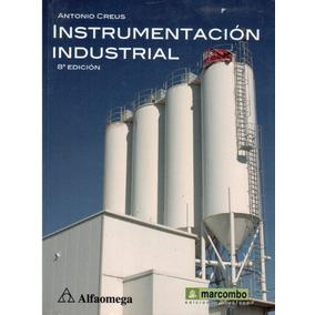 Instrumentación Industrial. 8a Edicion ( Creus, Antonio )
